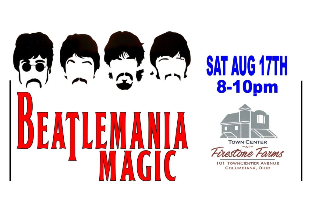 BEATLEMANIA MAGIC @ TownCenter at Firestone Farms
