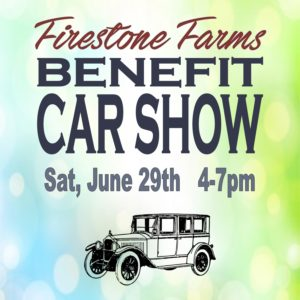 FIRESTONE FARMS BENEFIT CAR SHOW